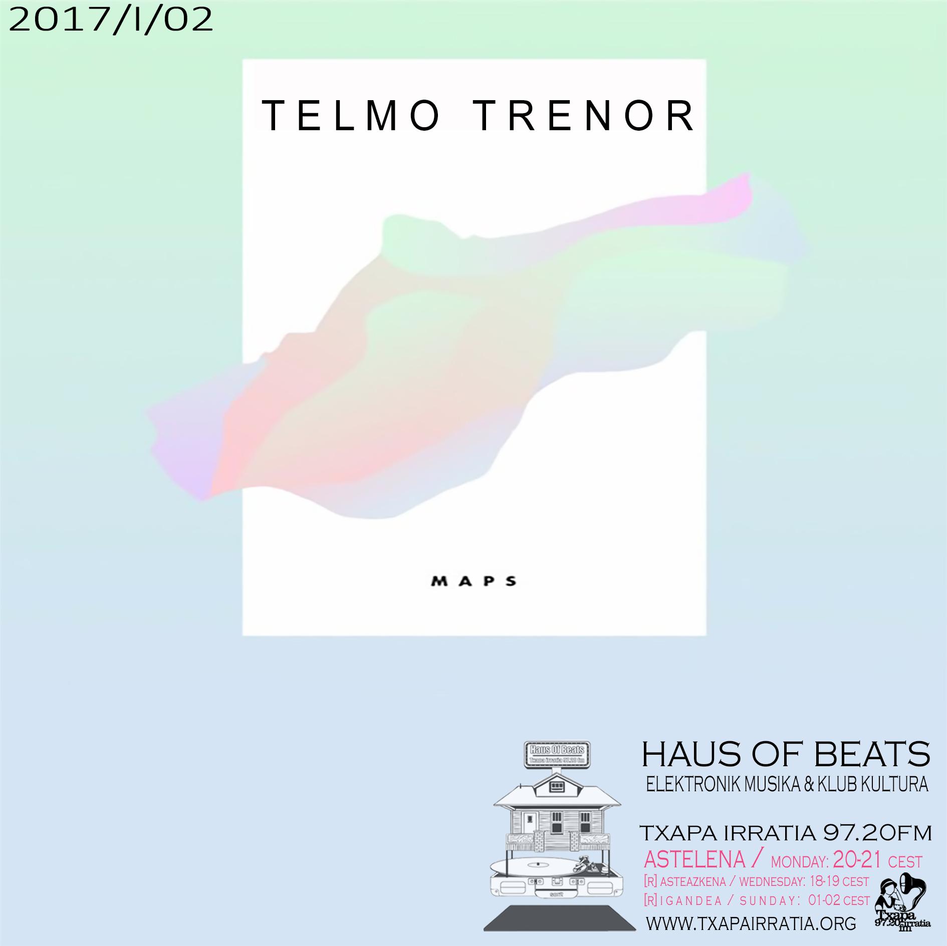 HAUS OF BEATS 55 – Telmo Trenor