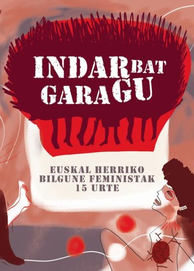 """""""Indar bat gara gu. EHko Bilgune Feministak 15 urte"""" liburuaz aritu gara Miren Arangurenekin"""
