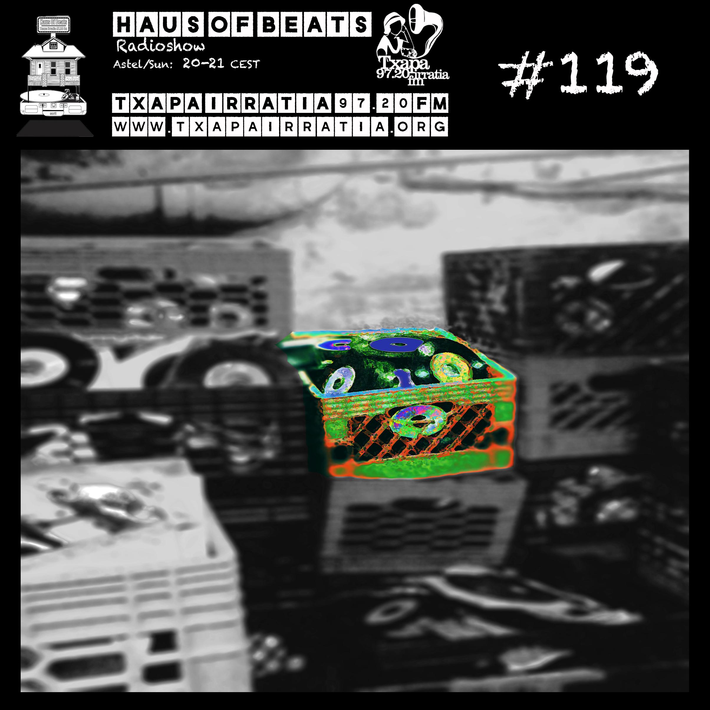 HAUS OF BEATS 119 | Txapa Irratia 97 20 FM