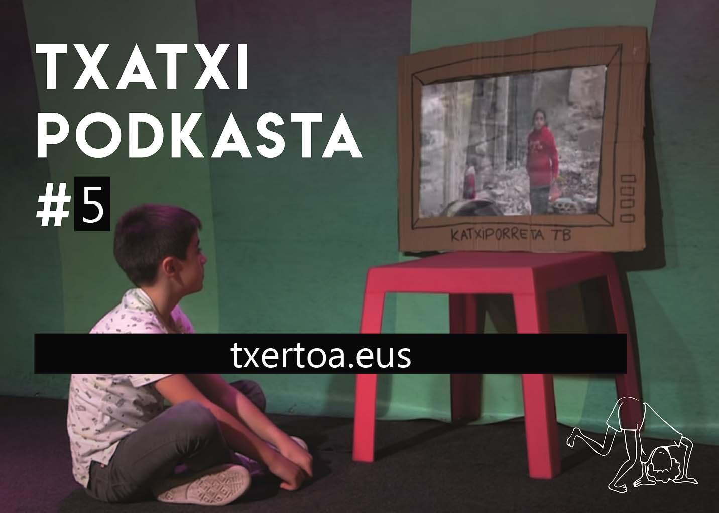 TXATXIPODKASTA #5 txertoa.eus