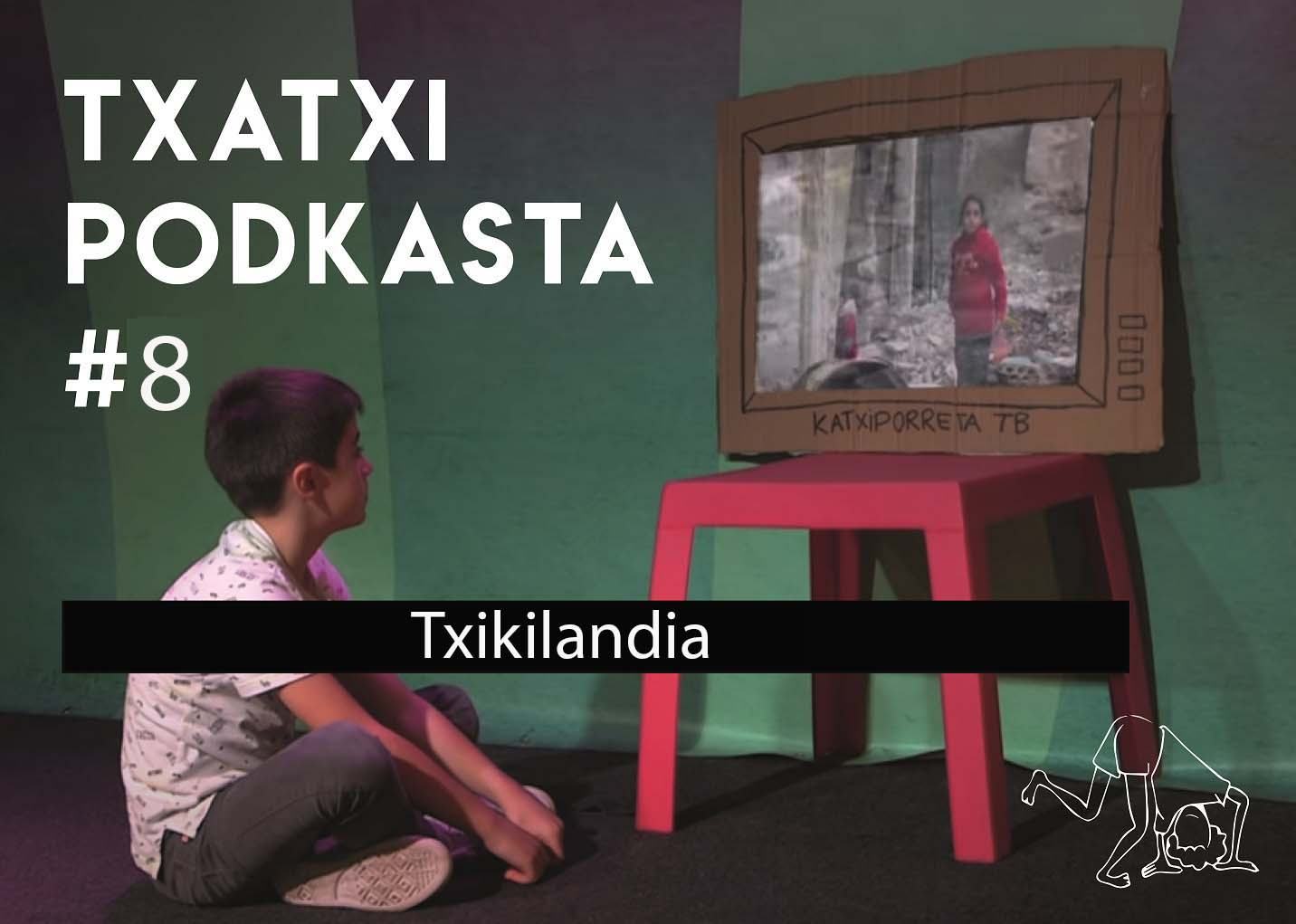 8. Podkasta. Txikilandia