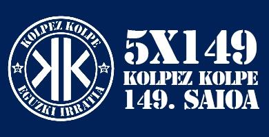 5X149 Kolpez Kolpe – Presoak etxera!