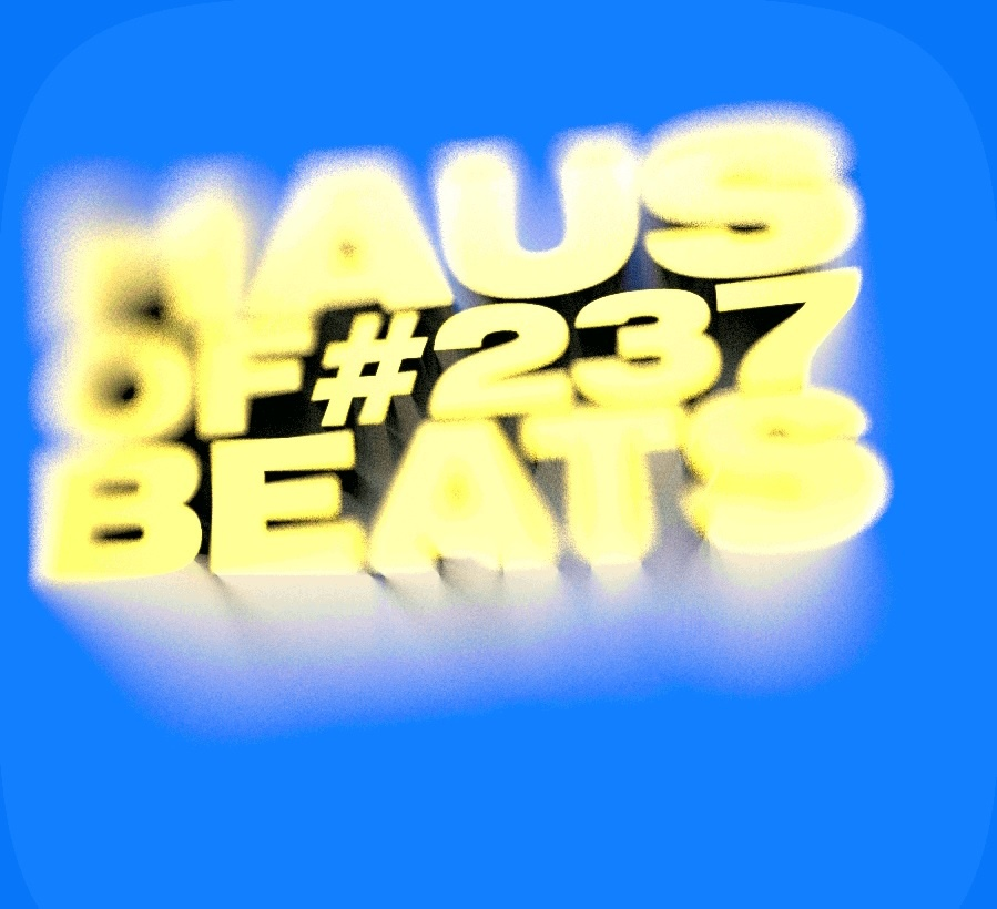 HAUS OF BEATS 237