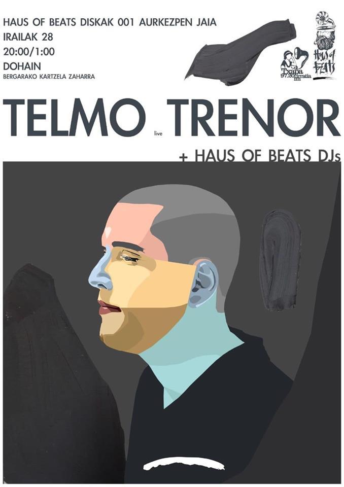 HAUS  OF  BEATS  BEATS  DISKO  AURKEZPENA:Telmo  Trenor