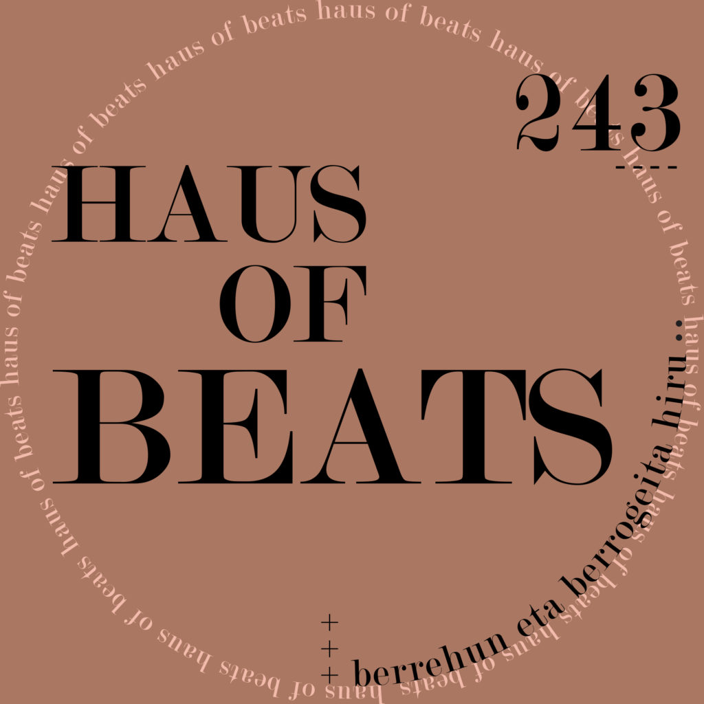 HAUS OF BEATS 243