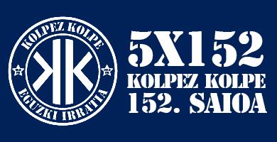 5X152 Kolpez Kolpe – 152. saioa