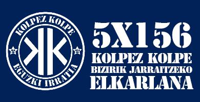 5X156 Kolpez Kolpe – Bizirik jarraitzeko ELKARLANA