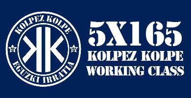 5X165 Kolpez Kolpe – Working Class
