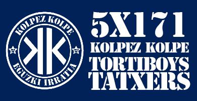 5X171 Kolpez Kolpe – Tortiboys eta Tatxers