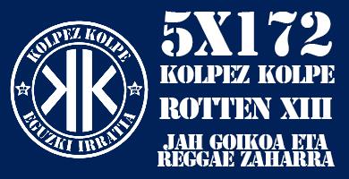 5X172 Kolpez Kolpe – Rotten XIII eta Jah Goikoa eta Reggae Zaharra