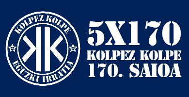 5X170 Kolpez Kolpe – 170. saioa