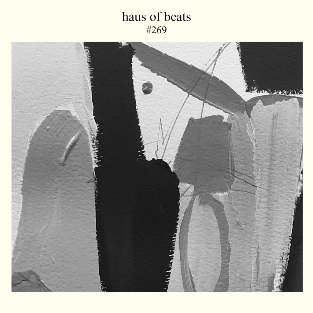 HAUS OF BEATS 269