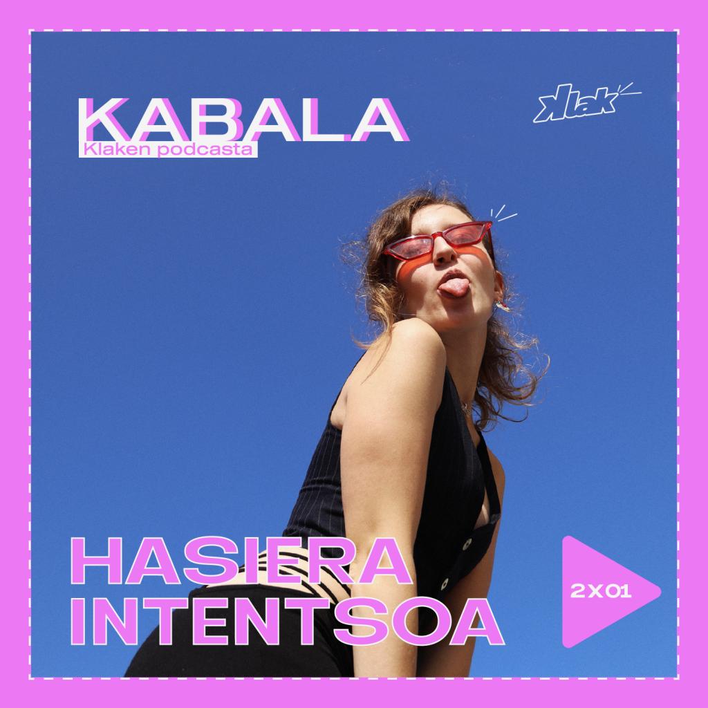 Kabala #1 – Hasiera intentsoa